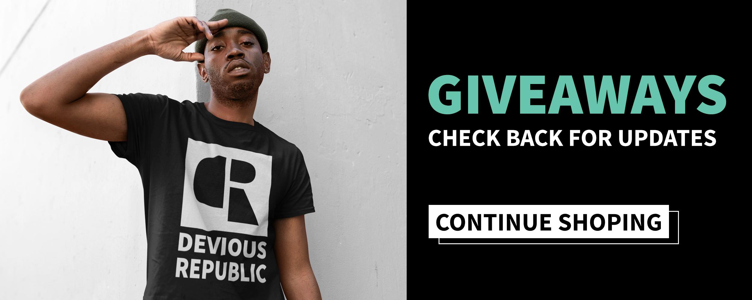 Devious Republic — Giveaways