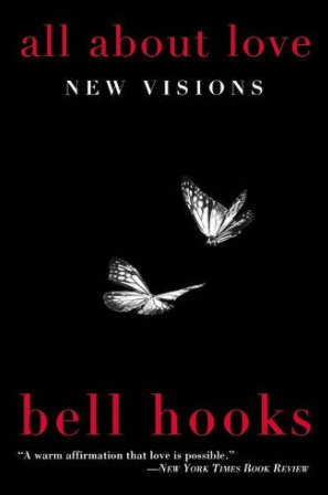 all about love new visions bell hooks