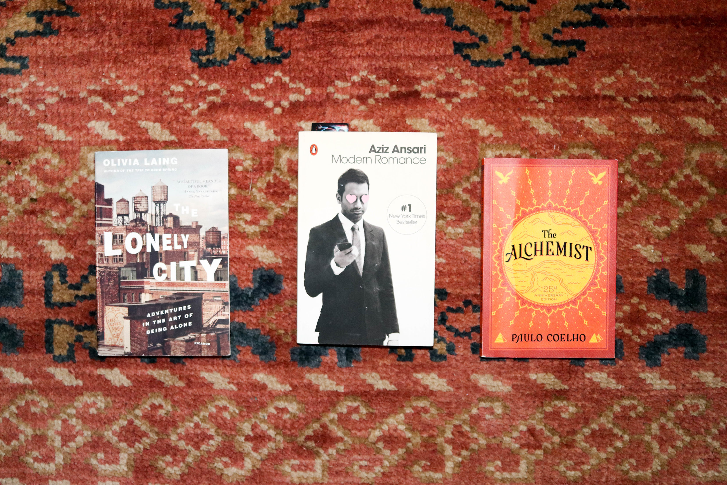 The Lonely City: Adventures in the Art of Being Alone   by Olivia Laing ;   Modern Romance   by Aziz Ansari ;   The Alchemist   by Paulo Coelho