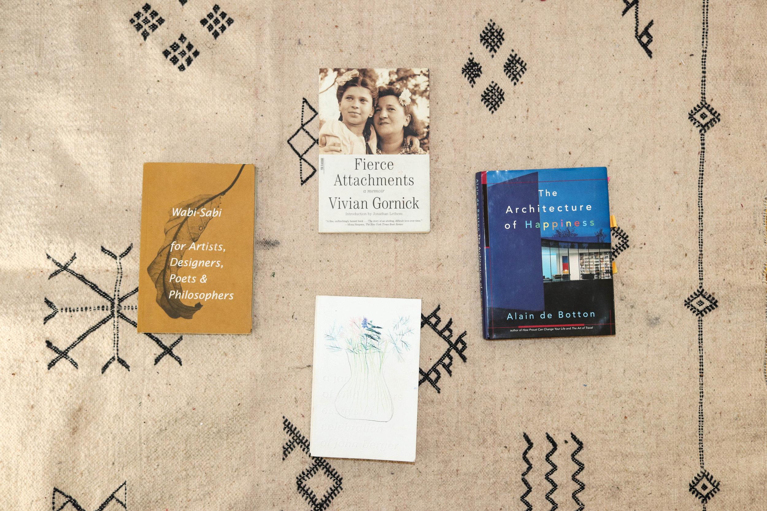 The Architecture of Happiness    by Alain de Botton,    Fierce Attachments    by Vivian Gornick,    Wabi-Sabi for Artists, Designers, Poets & Philosophers    by Leonard Koren
