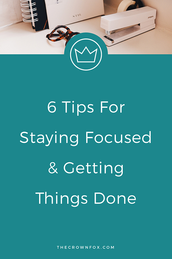 Staying Focused, Productivity Tips | Small business owners wear 700 hats, how can we manage it all? Here are six tips to help you stay focused and get things done! Talk about #motivationmonday right? Producitivty is essential to business growth. Click through to read how you can make more time! | The Crown Fox | www.TheCrownFox.com | Graphic Designer #productivity #focus