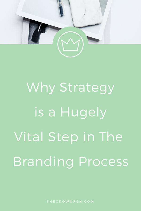Branding Needs Strategy to work - click through to learn why. | TheCrownFox.com | Graphic Designer Virtual Assistant #brandstrategy #branding