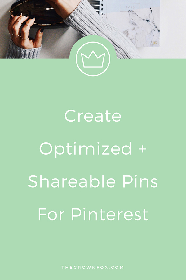 Pinterest is Best Tool To Drive Traffic to your website or blog. Learn how to make optimized and shareable pins for Pinterest and grow your business | www.TheCrownFox.com | Graphic Design #pinterest #pinterestmarketing