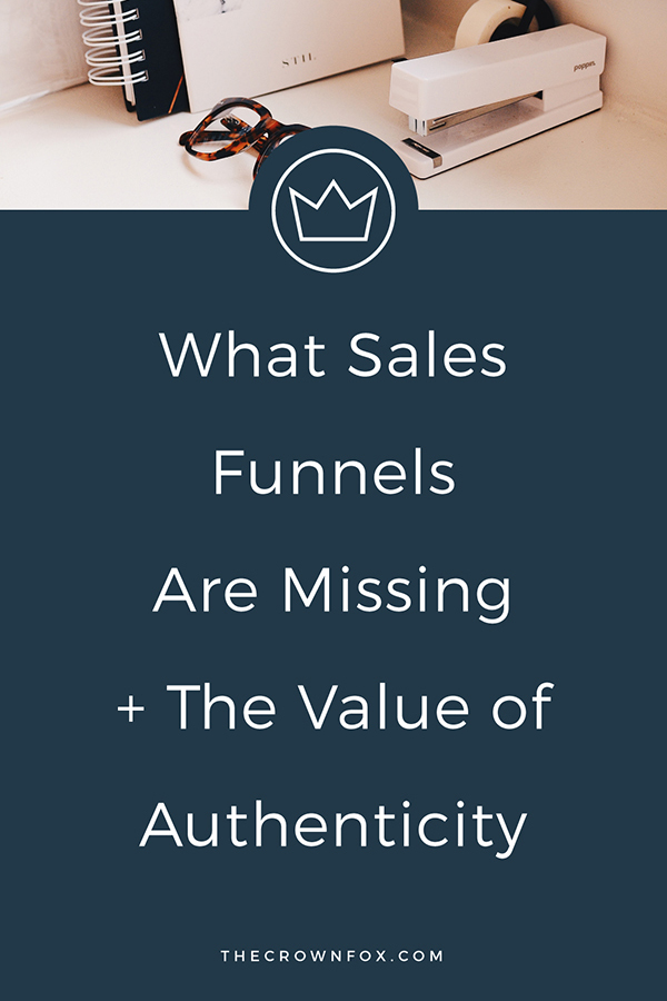 What Sales Funnels are Missing + The Value of Authenticity | TheCrownFox | Graphic Design #salesfunnels #authenticity