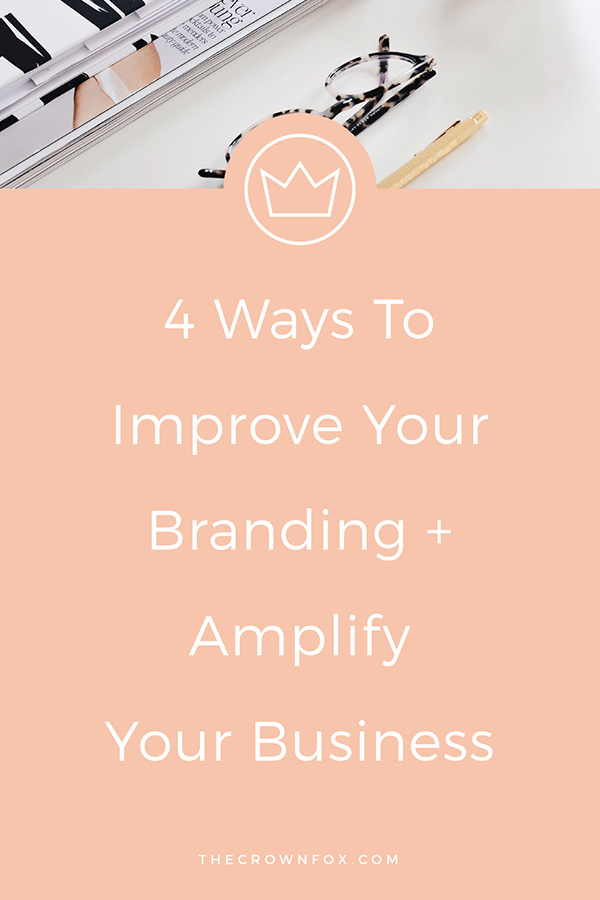 Branding Tips Alert! Amplify Your Business by Improving Your Branding | The Crown Fox | www.TheCrownFox.com | Graphic Designer #brandingtips #branding