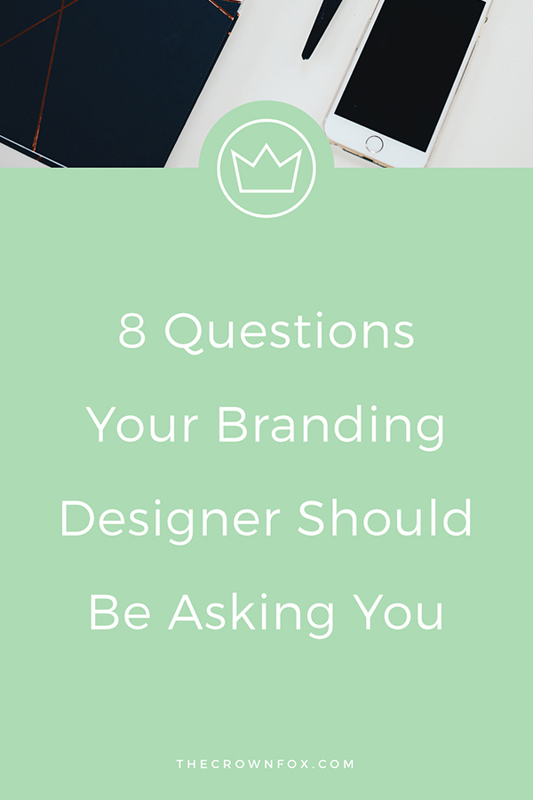 Brand Designer Questions | There are countless blog posts that detail what you, as a client, should ask your brand designer (or potential designer). That is the post I sat down to write, actually. Then I realized: Don't you, client, want a designer that knows enough about what they are doing, that they lead the conversation and ask you the important questions? I certainly think so. | www.TheCrownFox.com | Graphic Designer #branddesign #branding