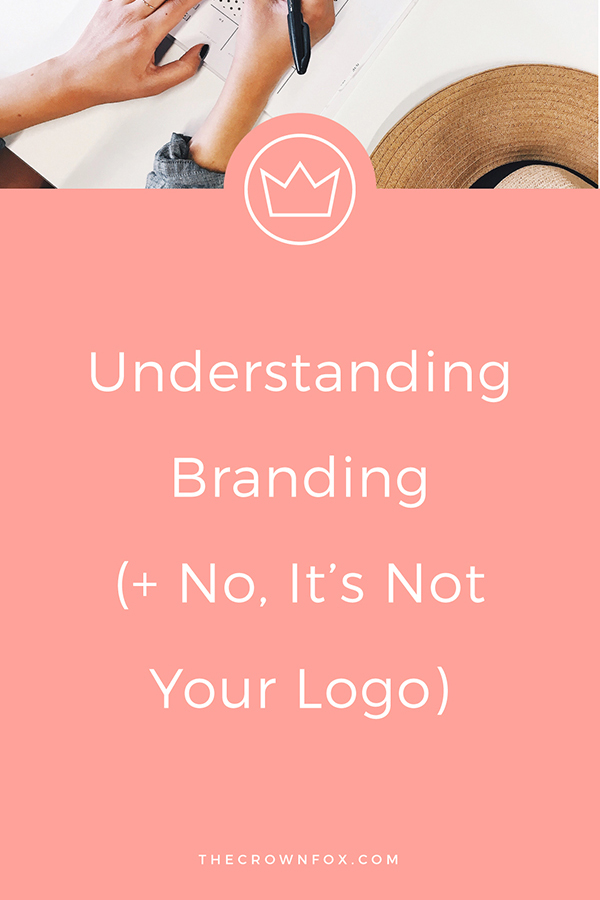 Branding? Logos? What's that? Besides being a buzzword? Is it a logo? No! Is it  your brand identity? No! Click through and learn what branding truly means and how it can grow your business and make you more successful. | The Crown Fox | www.TheCrownFox.com | Graphic Designer For Creative Entrepreneurs #branding #logo