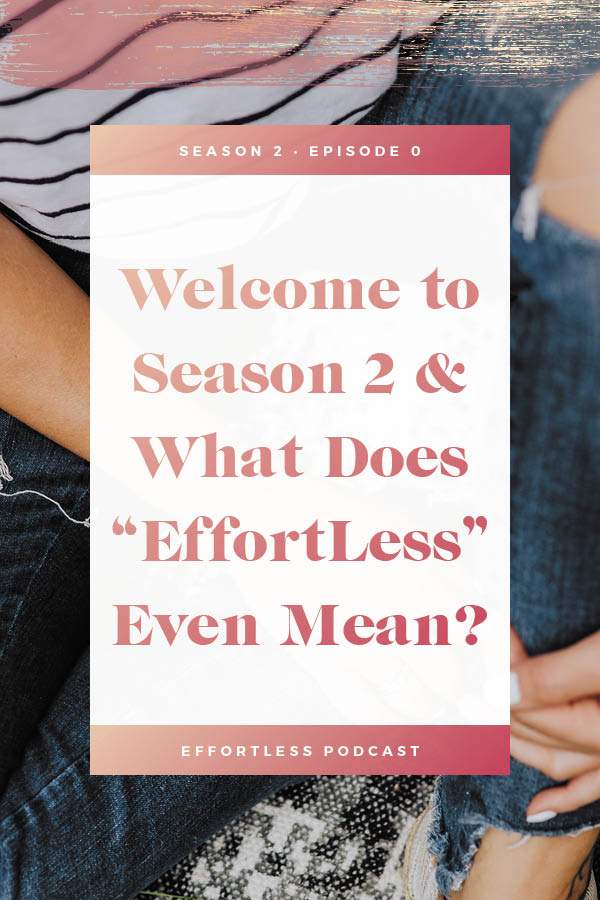 Create an effortless online business - Welcome to Season 2! What does EffortLess even mean?! Click through to read the shownotes and listen - don't forget to subscribe and rate on iTunes! | EffortLess Podcast | TheCrownFox | #podcast #businesspodcast #mindsetpodcast
