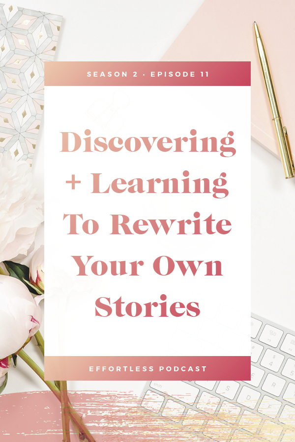 Stories + Blocks can hold us back from growing our businesses and taking control of our lives. In this episode we dive into what stories are and how you can begin to rewrite them! Click through to read the shownotes and listen - don't forget to subscribe and rate on iTunes! | EffortLess Podcast | TheCrownFox | #podcast #businesspodcast #mindsetpodcast