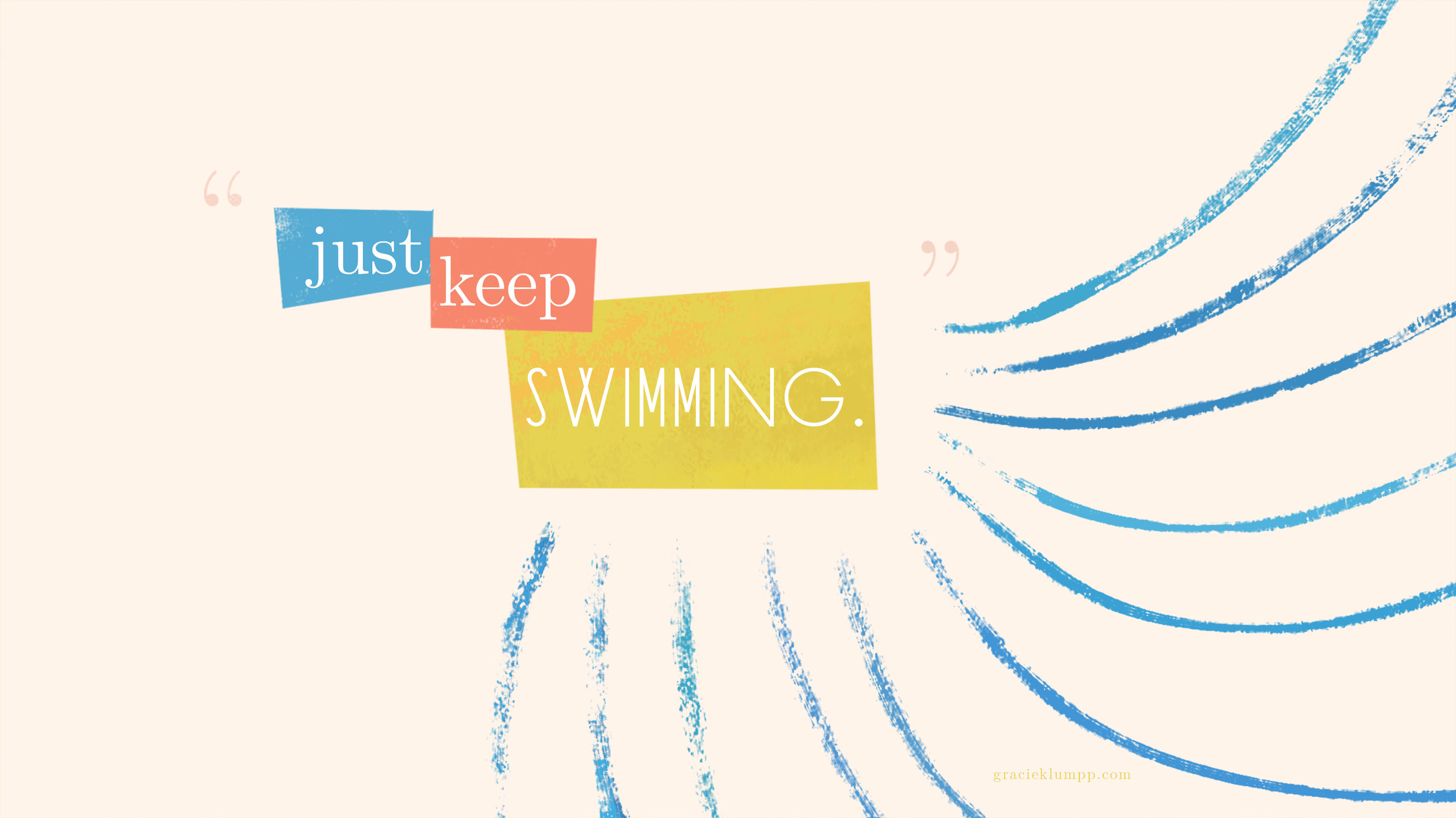 GracieKlumpp_justkeepswimming_desktopwallpaper.jpg