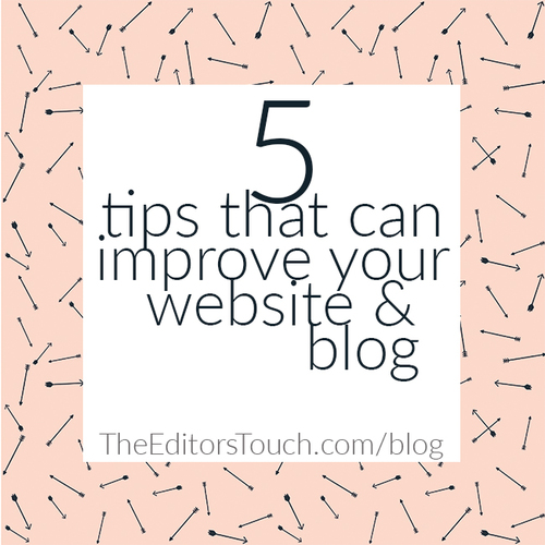 5 Tips to Improve Your Website or Blog