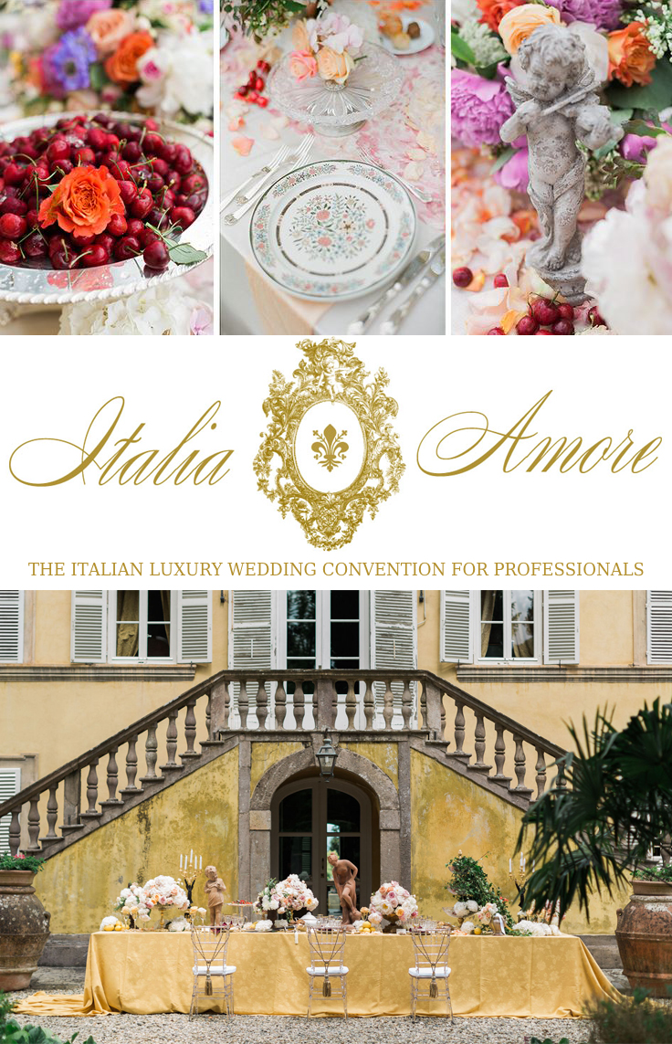 The Italian Luxury Wedding Convention for Professionals | Italia Amore