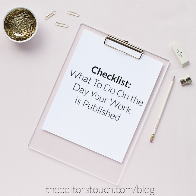 Checklist:  What To Do When Your Work is Published | The Editor's Touch