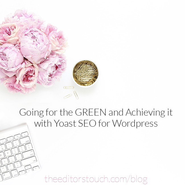 Blogging for the Green Light on Wordpress Using the Yoast SEO Plugin | The Editor's Touch