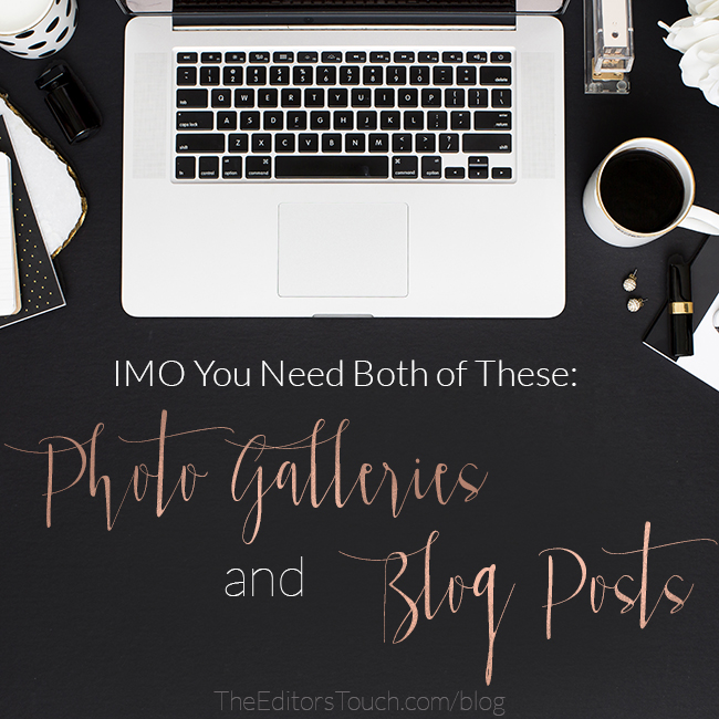 Make Sure You Have Both a Blog and Photo Galleries | The Editor's Touch | Squarespace Website Designer for Wedding and Lifestyle Professionals