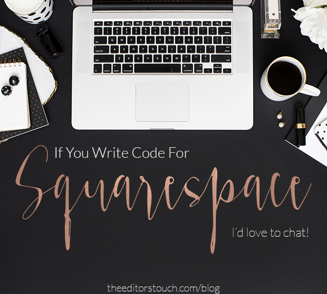 Writing Code for Squarespace | The Editor's Touch