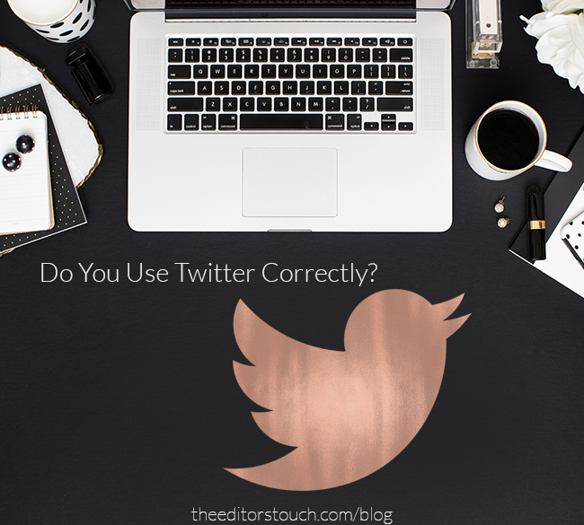 Using Twitter For Your Business | The Editor's Touch