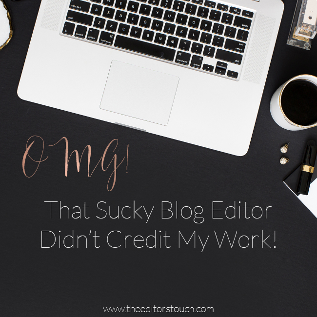 when published features don't credit you | The Editor's Touch