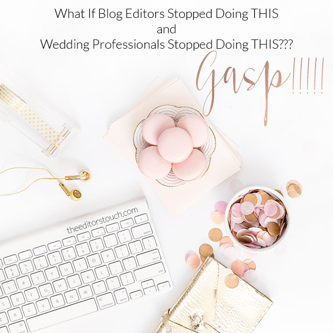 Wedding Industry Expert Advice   The Editor's Touch