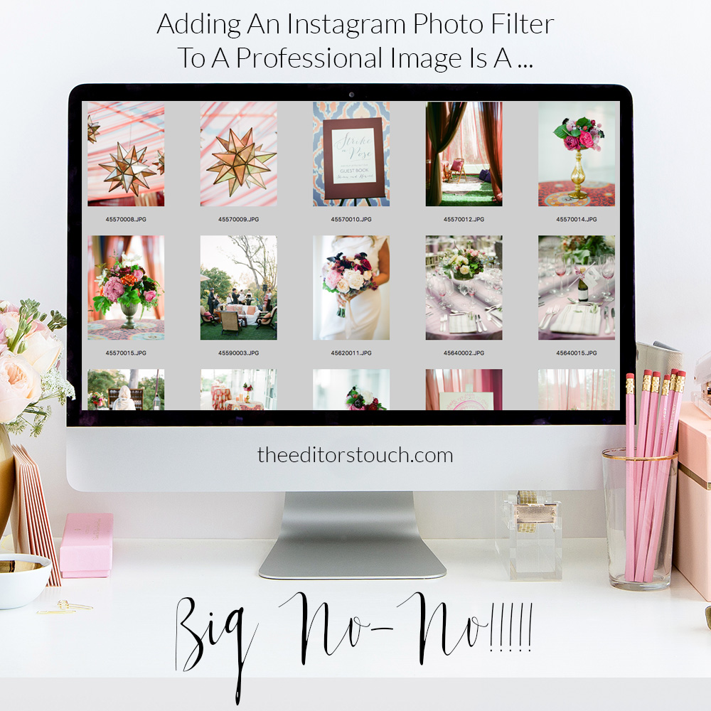 Adding An Instagram Filter To A Professional Photograph Is A BIG No-No | The Editor's Touch | Instagram Etiquette