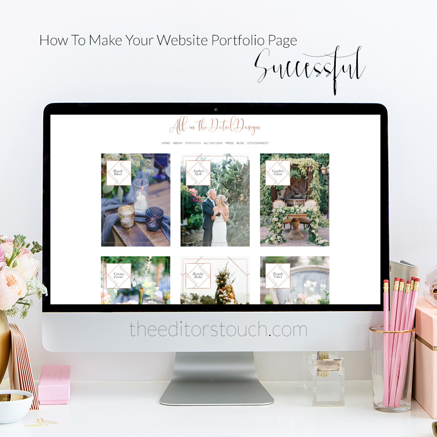 Creating A Successful Portfolio Page On Your Website | The Editor's Touch