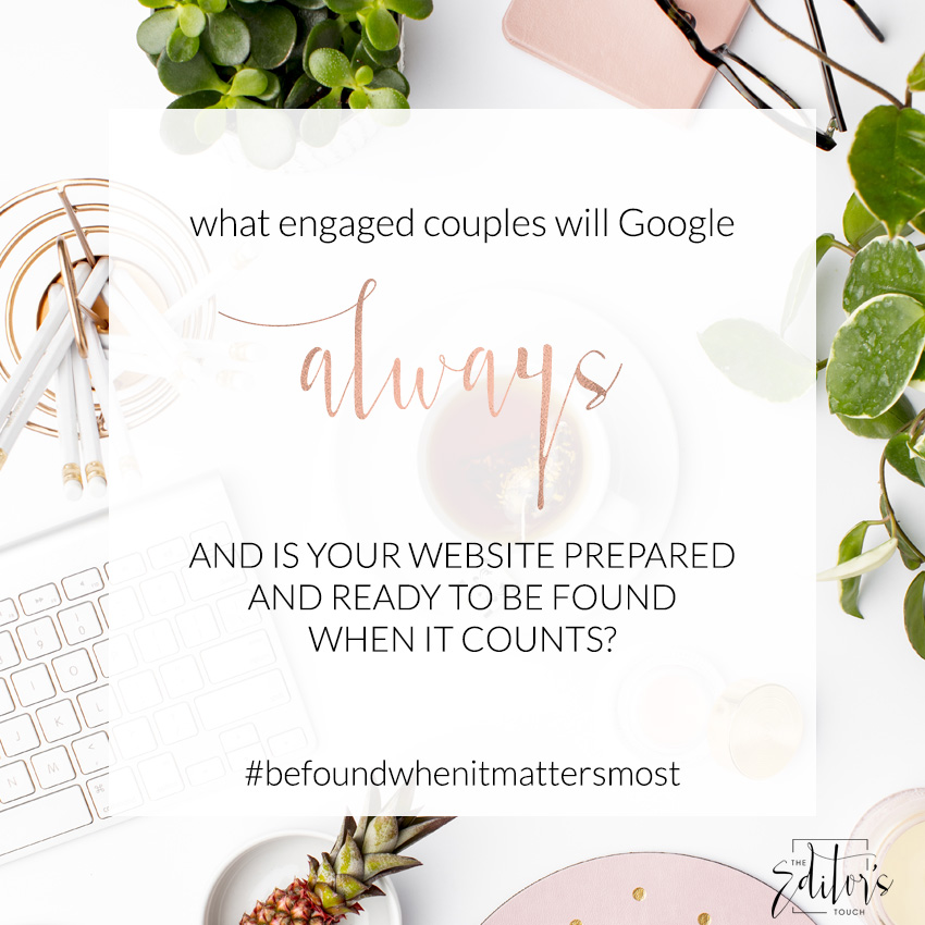 theeditorstouch.com | What Engaged Couples Will Always Google | The Editor's Touch