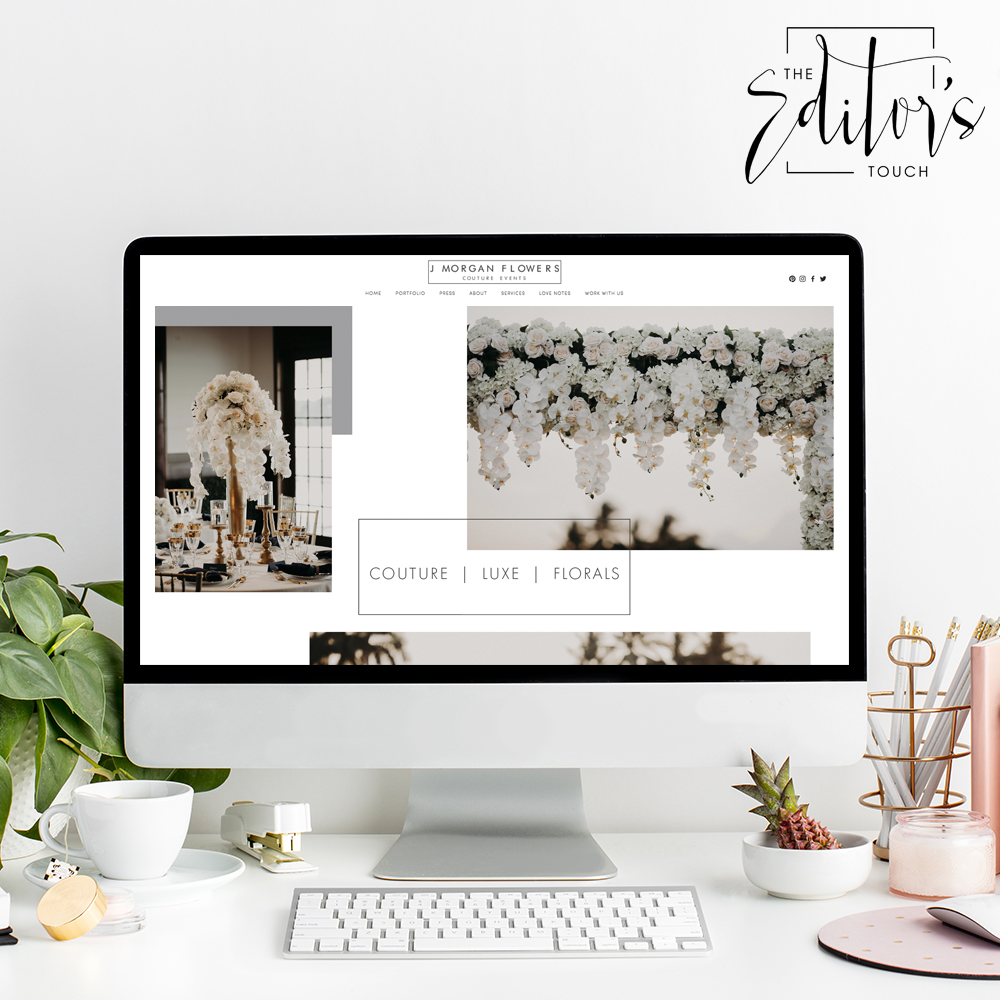 The Editor's Touch | Squarespace Website Designer | J Morgan Flowers