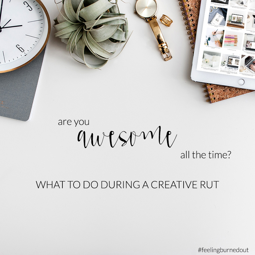 What To Do During A Creative Rut | The Editor's Touch