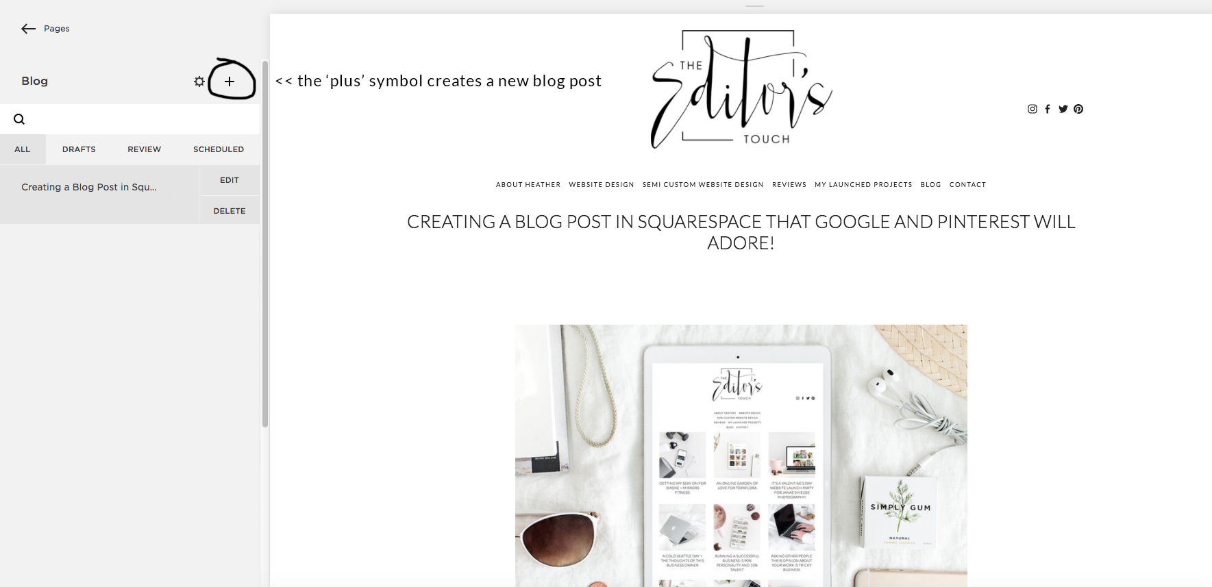 Creating a blog post using Squarespace | Blogging with Squarespace | The Editor's Touch