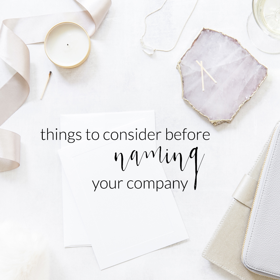 Things To Consider Before Naming Your Company