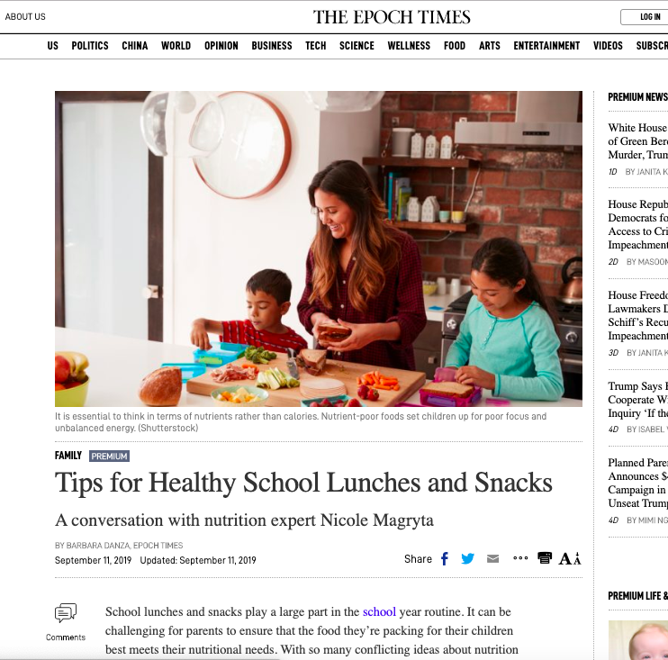 The Epoch Times   Tips for Healthy School Lunches and Snacks  A conversation with nutrition expert Nicole Magryta   Sept 2019
