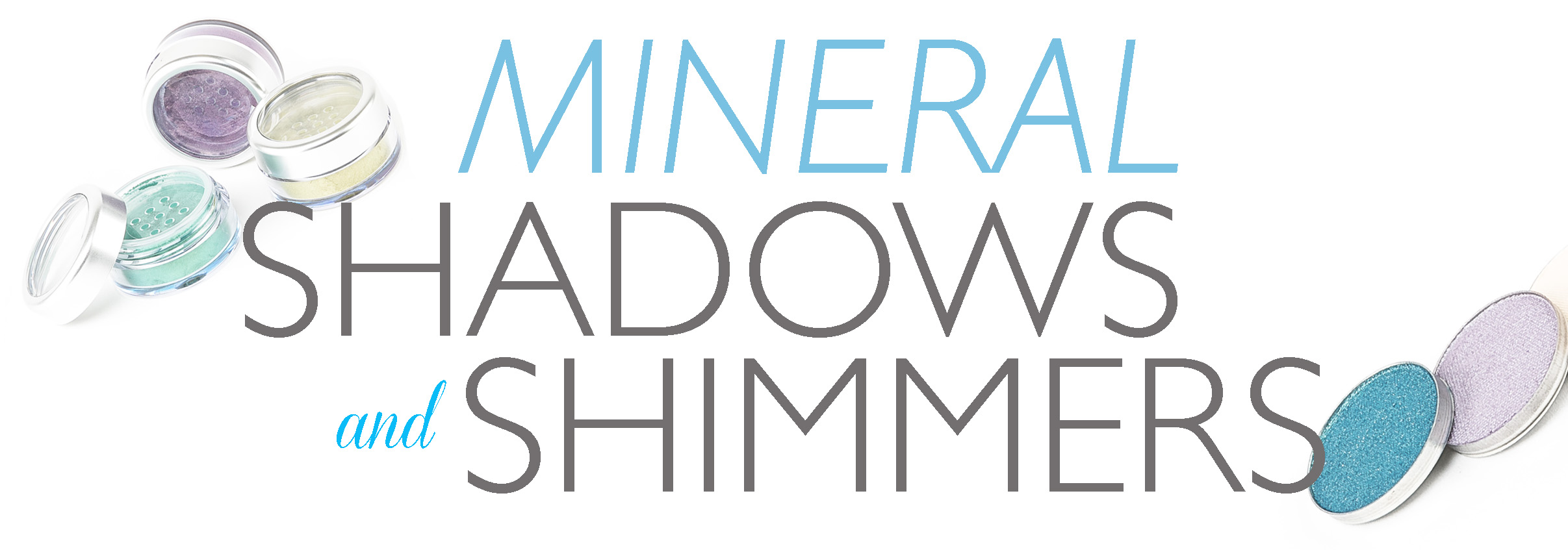 Mineral Shadows & Shimmers.jpg