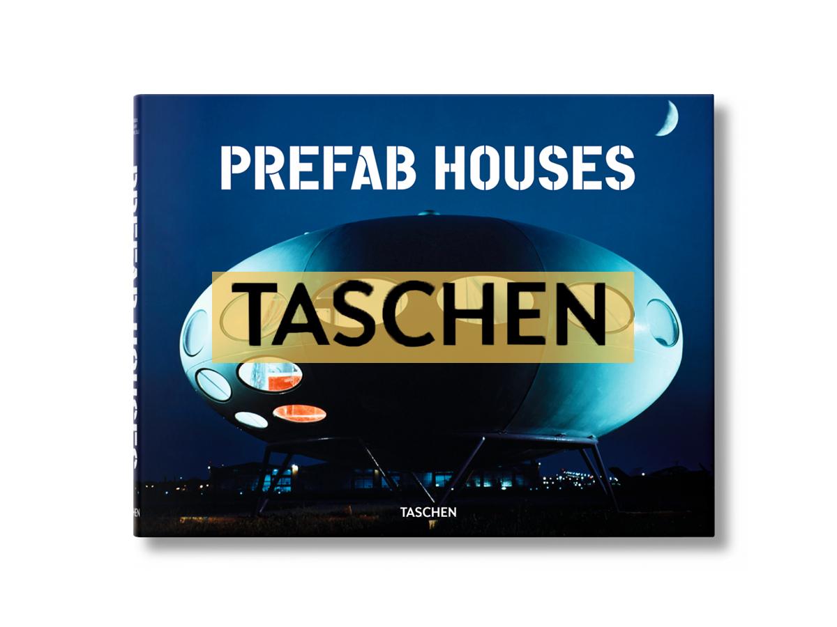 Taschen - Prefab Houses