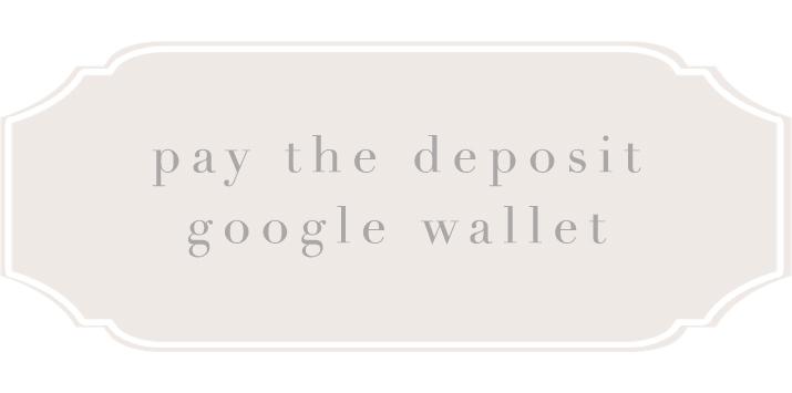 Pay a deposit-google wallet.jpg