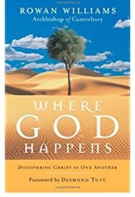 Image result for where god happens rowan williams.jpeg.jpeg.jpeg
