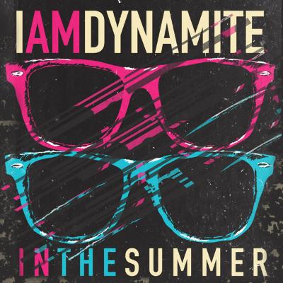 IAMDYNAMITE - In The Summer single ( 2015 )