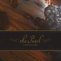 Natalie Flowers - The Pearl ( 2009 )