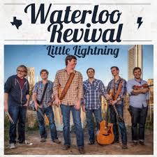 Waterloo Revival - Little Lightning ( 2013 )
