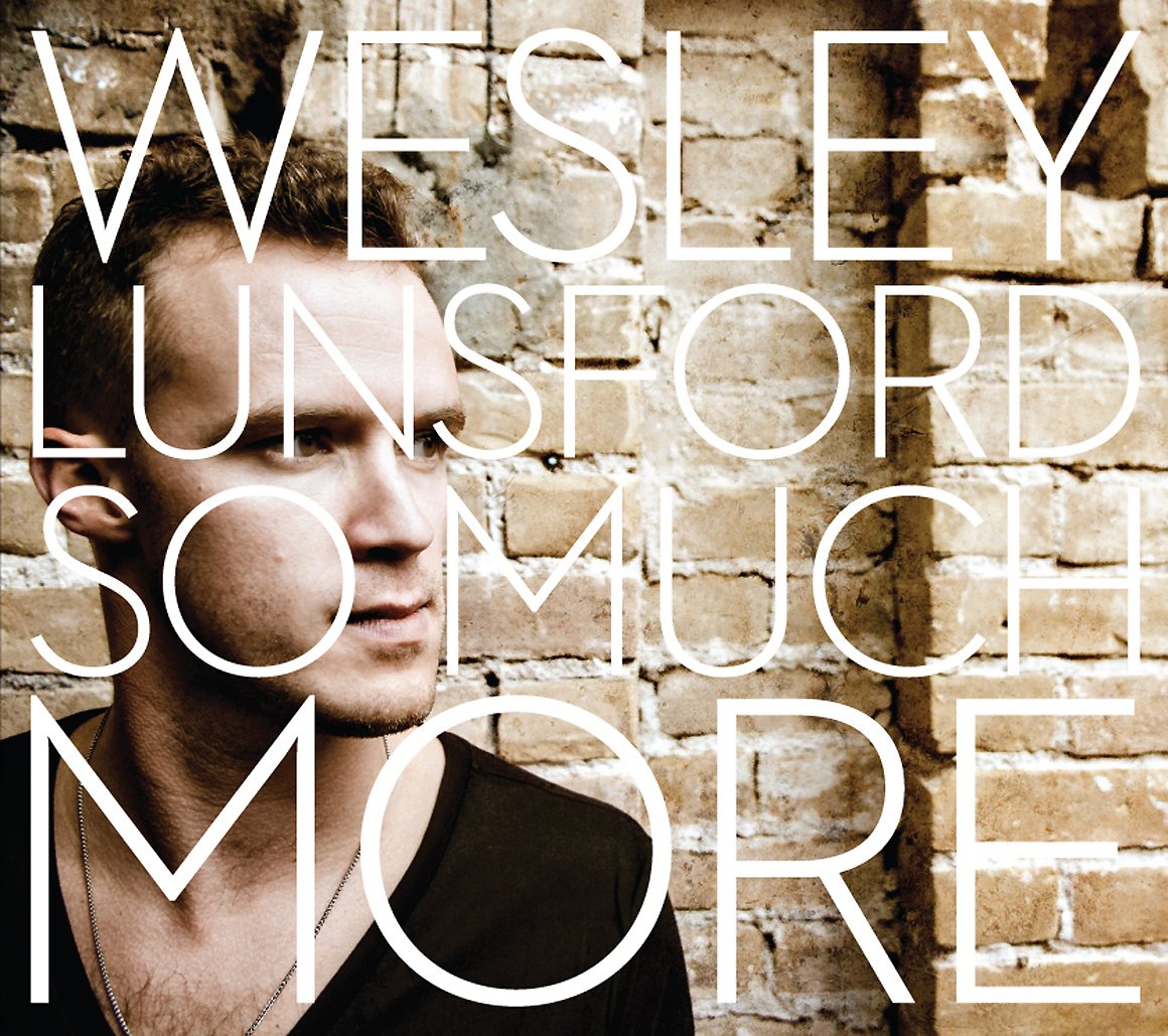 Wesley Lunsford - So Much More ( 2013 )