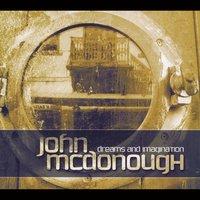 John Mcdonough - Dreams And Imagination ( 2014 )