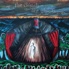 The Clouds Are Ghosts - s/t ( 2009 )