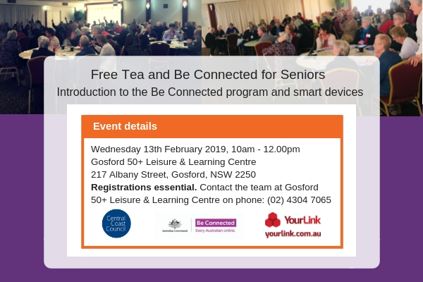 Tea and Be Connected Gosford 50+, 13th February 2019_eDM.jpg