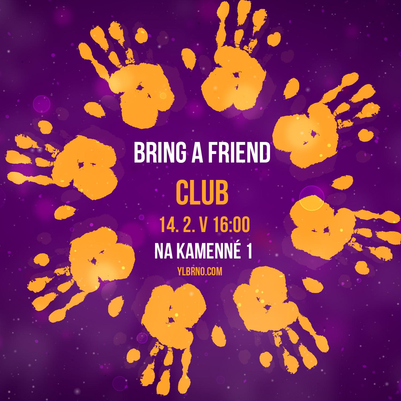 Bring a Friend Club.jpg