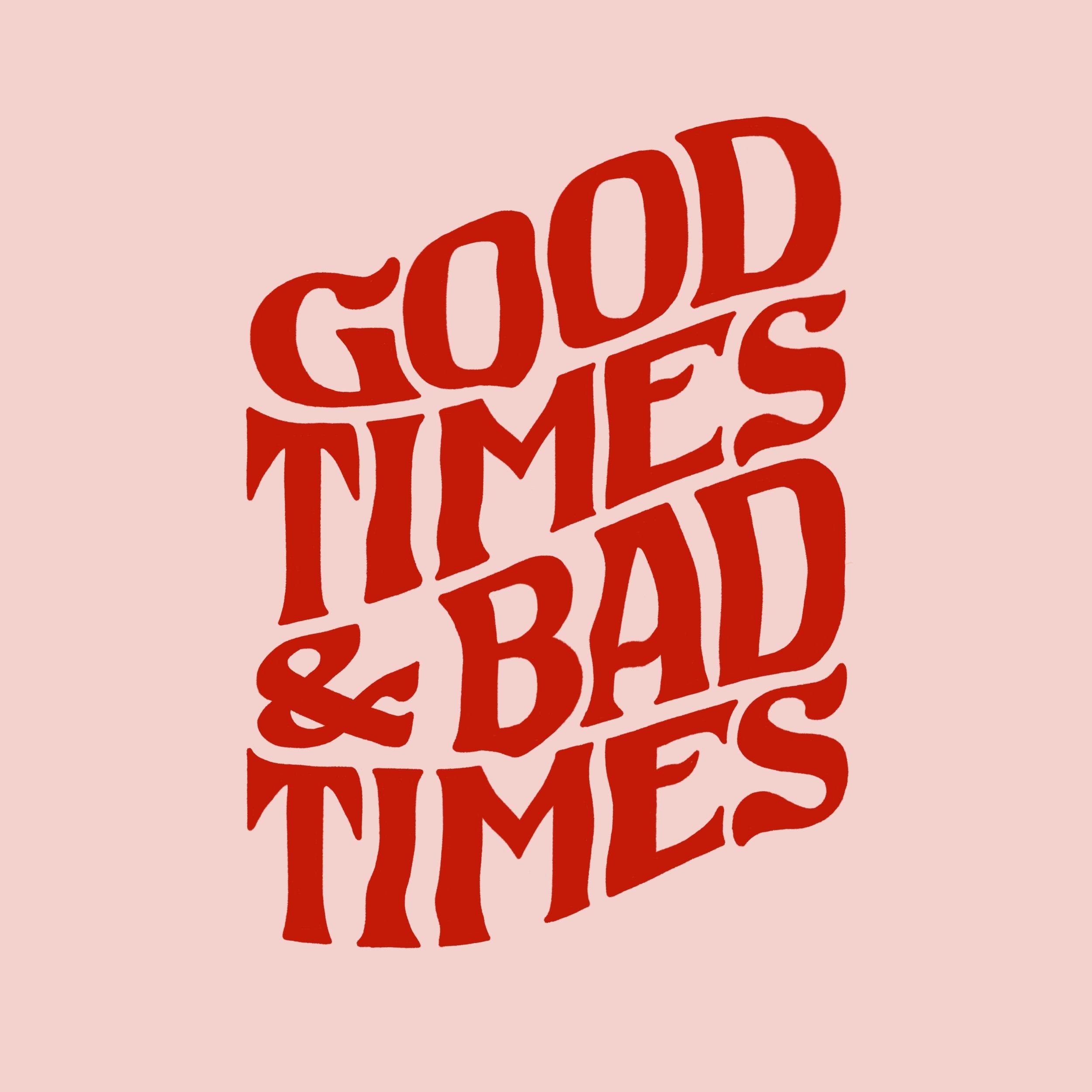 Good:Bad Times 2.jpg