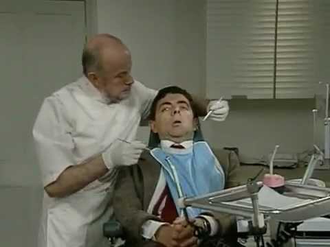 Imagine if Mr Bean was the dentist!