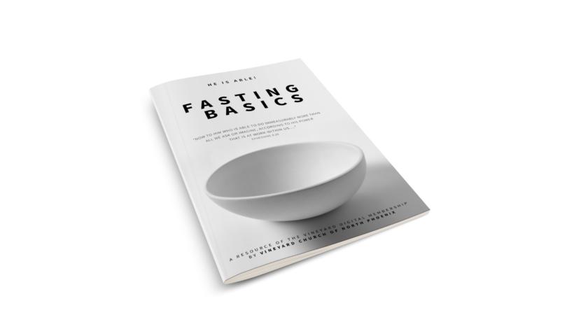 Fasting Basics - Come Holy Spirit - 40 Days