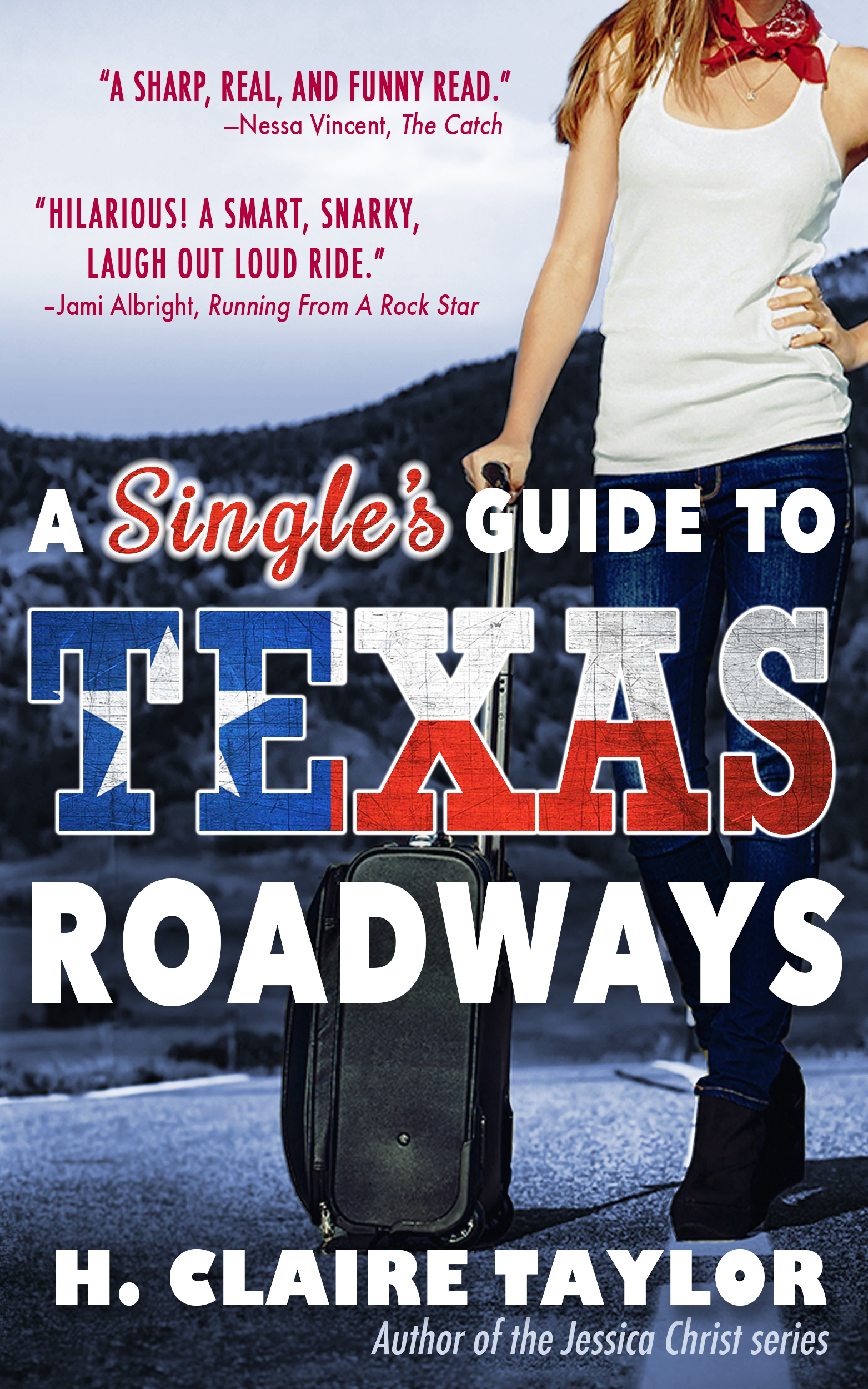 A Single's Guide to Texas Roadways.jpg