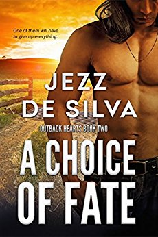 "A CHOICE OF FATE, the second book in the ""Outback Hearts"" series, is available now!"
