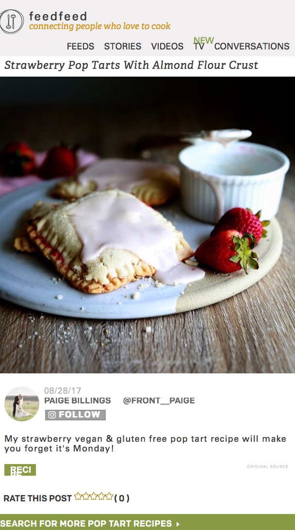feedfeed & Driscolls Berrie - With the help of Driscoll's delicious berries, I was able to make the most scrumptious vegan & gluten-free strawberry pop tarts! The FeedFeed shared my recipe in partnership with Driscoll's on their site!