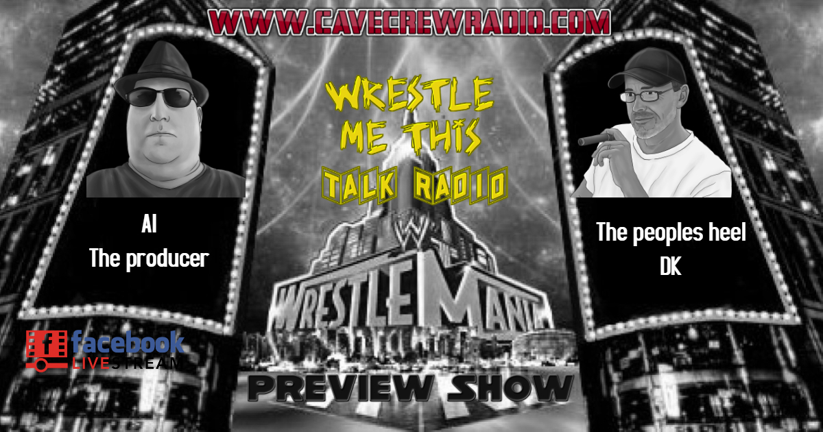 WMT Wrestlemania preview.jpg